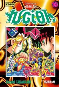 Yu-Gi-Oh !. Volume 16