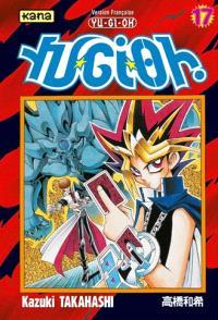 Yu-Gi-Oh !. Volume 17