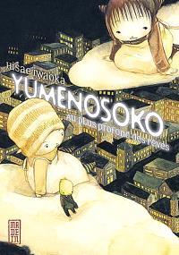 Yumenosoko, au plus profond des rêves