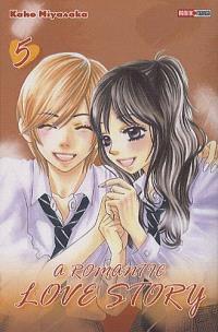 A romantic love story. Volume 5