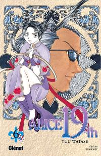 Alice 19th. Volume 6