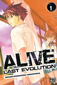 Alive last evolution. Volume 1