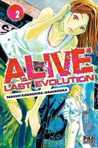 Alive last evolution. Volume 2