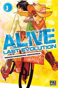 Alive last evolution. Volume 3