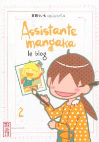 Assistante mangaka : le blog. Volume 2