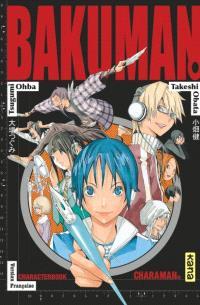 Bakuman character guide. Volume 1, Charaman