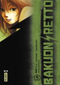 Bakuon rettô. Volume 5