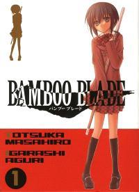 Bamboo blade. Volume 1