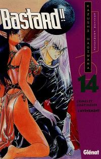 Bastard !!. Volume 14, L'avènement