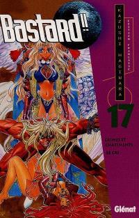 Bastard !!. Volume 17, Le cri