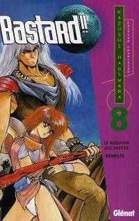 Bastard !!. Volume 8, Révolte