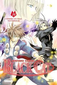 Black Cat. Volume 19, Comme un vrai nettoyeur