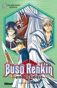 Buso Renkin : arme alchimique. Volume 6, Une nouvelle mission
