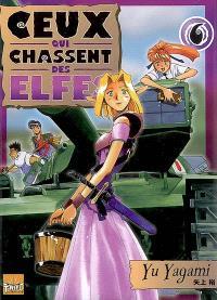 Ceux qui chassent des elfes. Volume 6
