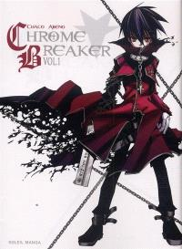 Chrome breaker. Volume 1