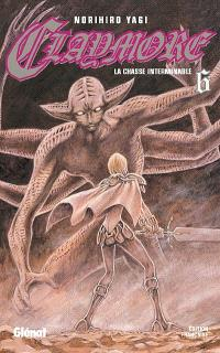 Claymore. Volume 6, La chasse interminable