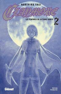 Claymore. Volume 2, Les ténèbres de la terre sainte