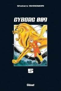 Cyborg 009. Volume 5