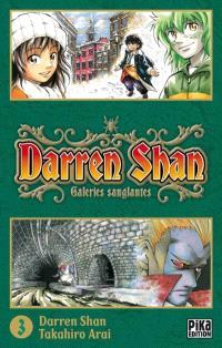 Darren Shan. Volume 3, Galeries sanglantes