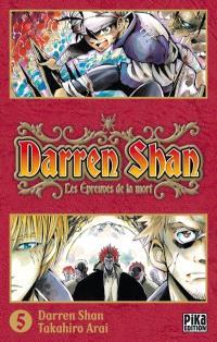 Darren Shan. Volume 5, Les épreuves de la mort