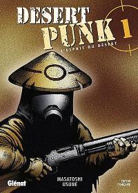 Desert punk : l'esprit du désert. Volume 1