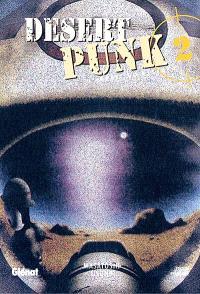 Desert punk : l'esprit du désert. Volume 2