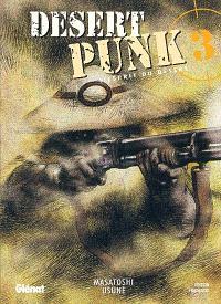 Desert punk : l'esprit du désert. Volume 3