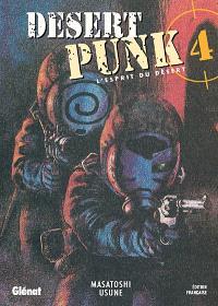 Desert punk : l'esprit du désert. Volume 4