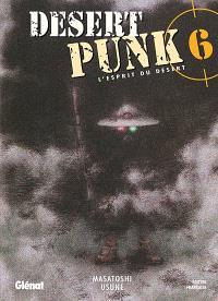 Desert punk : l'esprit du désert. Volume 6