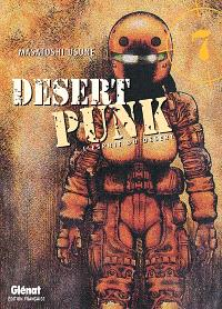 Desert punk : l'esprit du désert. Volume 7
