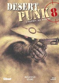 Desert punk : l'esprit du désert. Volume 8