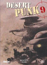 Desert punk : l'esprit du désert. Volume 9