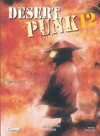 Desert punk : l'esprit du désert. Volume 12