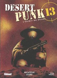 Desert punk : l'esprit du désert. Volume 13