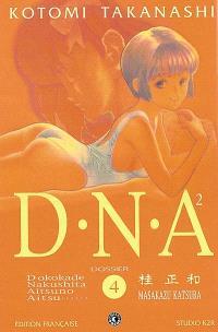 DNA². Volume 4, Dossier n° 4 : constitution