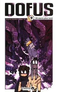 Dofus. Volume 9, 28 morts plus tard