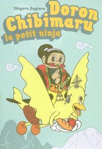 Doron Chibimaru : le petit ninja