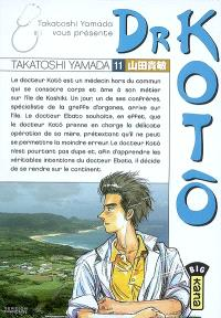 Dr Kotô. Volume 11, Acceptation