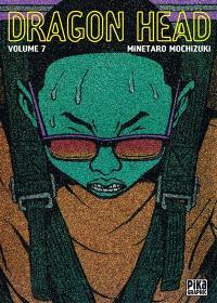Dragon head. Volume 7