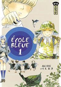 Ecole bleue. Volume 1