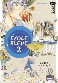 Ecole bleue. Volume 2