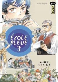 Ecole bleue. Volume 3