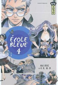 Ecole bleue. Volume 4
