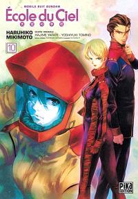 Ecole du ciel : mobile suit Gundam. Volume 10