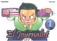 El journalist : j'informerai le monde. Volume 1, L'encre verte