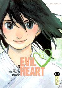 Evil heart. Volume 3
