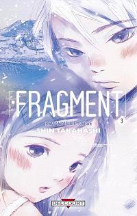 Fragment : royaume de neige. Volume 3