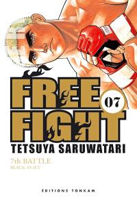 Free fight. Volume 7, Black as jet : 7th battle
