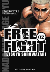 Free fight. Volume 2, Bloody angel : 2nd battle