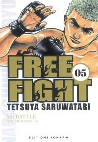 Free fight. Volume 5, Fear of darkness : 5th battle